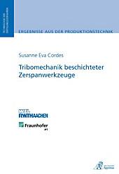 Tribomechanik beschichteter Zerspanwerkzeuge - eBook - Susanne Eva Cordes,