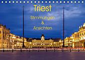 Triest - Stimmungen und Ansichten (Tischkalender 2021 DIN A5 quer) - Kalender - Enrico Caccia,