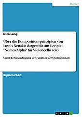Über die Kompositionsprinzipien von Iannis Xenakis dargestellt am Beispiel