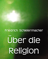 Über die Religion - eBook - Friedrich Schleiermacher,