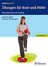 Übungen für Knie und Hüfte - eBook - Joachim Merk, Thomas Horstmann,