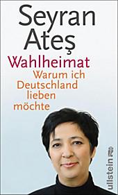 Ullstein eBooks: Wahlheimat - eBook - Seyran Ates,