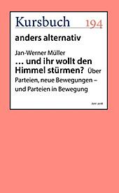 ... und ihr wollt den Himmel stürmen? - eBook - Jan-Werner Müller,