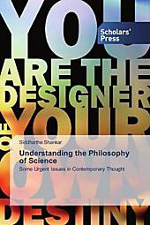 Understanding the Philosophy of Science. Siddhartha Shankar, - Buch - Siddhartha Shankar,