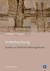 Unterbrechung. Ludwig A. Pongratz, - Buch - Ludwig A. Pongratz,