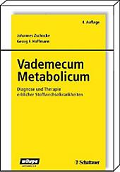 Vademecum Metabolicum - eBook - Georg F. Hoffmann, Johannes Zschocke,