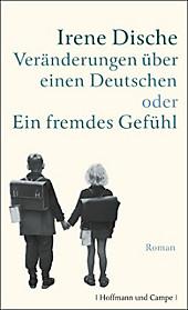 Veränderungen über einen Deutschen oder Ein fremdes Gefühl - eBook - Irene Dische,