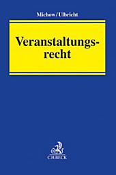 Veranstaltungsrecht. Jens Michow, Johannes Ulbricht, - Buch - Jens Michow, Johannes Ulbricht,