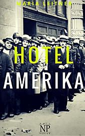 Verbrannte Bücher bei Null Papier: Hotel Amerika - eBook - Maria Leitner,