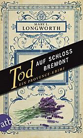 Verlaque und Bonnet ermitteln: 1 Tod auf Schloss Bremont - eBook - Mary L. Longworth,