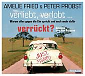 Verliebt, verlobt - verrückt? - eBook - Peter Probst, Amelie Fried,
