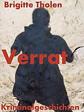 Verrat - eBook - Brigitte Tholen,