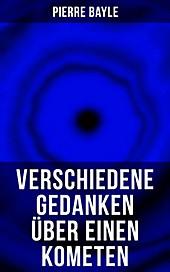 Verschiedene Gedanken über einen Kometen - eBook - Pierre Bayle,