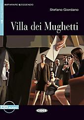 Villa dei Mughetti, m. Audio-CD. Stefano Giordano, - Buch - Stefano Giordano,