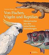 Von Fischen, Vögeln und Reptilien.  - Buch