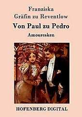 Von Paul zu Pedro - eBook - Franziska Gräfin zu Reventlow,