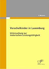 Vorschulkinder in Luxemburg. V. Majerus, - Buch - V. Majerus,