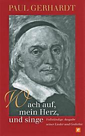 Wach auf, mein Herz, und singe - eBook - Paul Gerhardt,