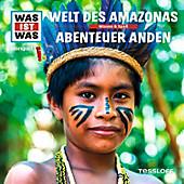 WAS IST WAS Hörspiele: WAS IST WAS Hörspiel: Welt des Amazonas / Abenteuer Anden - eBook - Dr. Manfred Baur,