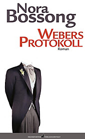 Webers Protokoll - eBook - Nora Bossong,