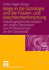 Wege in die Soziologie und die Frauen- und Geschlechterforschung - eBook - - -,