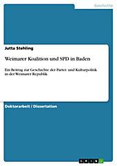 Weimarer Koalition und SPD in Baden - eBook - Jutta Stehling,