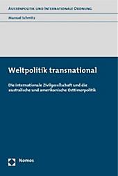 Weltpolitik transnational. Manuel Schmitz, - Buch - Manuel Schmitz,