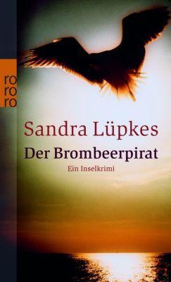 Wencke Tydmers Band 2: Der Brombeerpirat