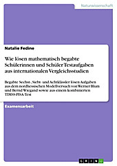 Wie lösen mathematisch begabte Schülerinnen und Schüler Testaufgaben aus internationalen Vergleichsstudien - eBook - Natalie Fedine,