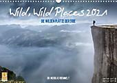 Wild, Wild Places 2021 (Wandkalender 2021 DIN A3 quer) - Kalender - Nicholas Roemmelt,