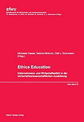 Wirtschafts- und Unternehmensethik: 22 Ethics Education - eBook - Michaela Haase, Sabine Mirkovic, Olaf J. Schumann,