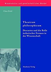 Wissenskultur und gesellschaftlicher Wandel: 22 Theatrum philosophicum - eBook - Claus Zittel,