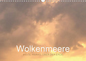 Wolkenmeere - Weite Himmel über der Erde (Wandkalender 2020 DIN A3 quer) - Kalender - Pu Sys,