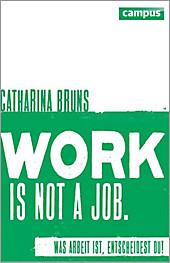 work is not a job (pinke Ausgabe) - eBook - Catharina Bruns,