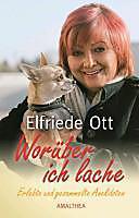 Worüber ich lache - eBook - Elfriede Ott,