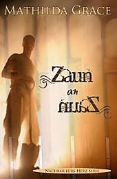 Zaun an Zaun - eBook - Mathilda Grace,