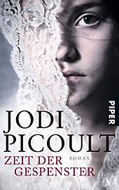 Zeit der Gespenster. Jodi Picoult, - Buch - Jodi Picoult,