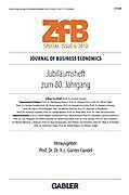 ZfB (Zeitschrift für Betriebswirtschaft) Special Issue: H.6/2010 Jubiläumsheft zum 80. Jahrgang.  - Buch