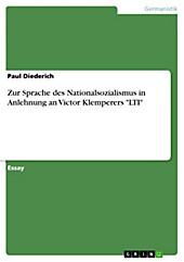 Zur Sprache des Nationalsozialismus in Anlehnung an Victor Klemperers