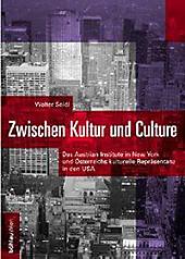 Zwischen Kultur und Culture. Walter Seidl, - Buch - Walter Seidl,