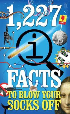 1,227 QI Facts To Blow Your Socks Off, John Lloyd, John Mitchinson, James Harkin
