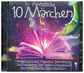 10 fantastische Märchen, 2 Audio-CDs, Various