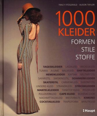 1000 Kleider, Tracy Fitzgerald, Alison Taylor