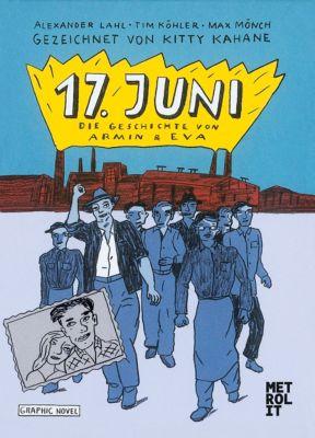 17. Juni, Alexander Lahl, Max Mönch, Tim Köhler