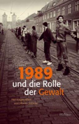1989 und die Rolle der Gewalt