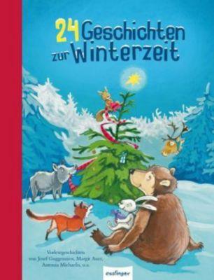 24 Geschichten zur Winterzeit, Ursel Scheffler, Luise Holthausen, Erwin Grosche, Maja Von Vogel, Gerswid Schöndorf, Ulrike Sauerhöfer, Josef Guggenmos, Margit Auer