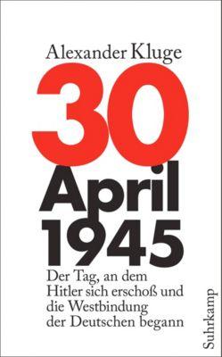 30. April 1945, Alexander Kluge