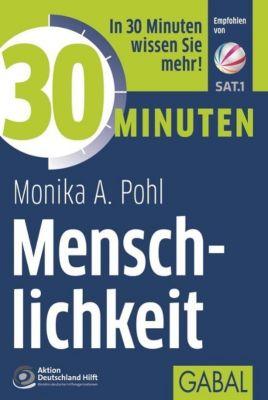 30 Minuten Menschlichkeit, Monika A. Pohl