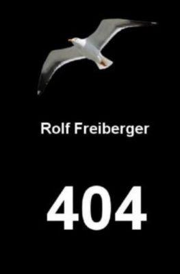404, Rolf Freiberger