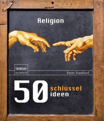 50 Schlüsselideen Religion, Peter Stanford